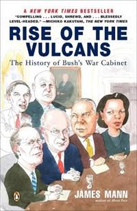 Rise of the Vulcans | James Mann |