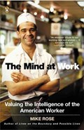 The Mind At Work   Mike Rose  