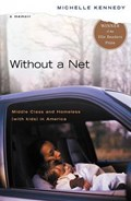Without a Net   Michelle Kennedy  