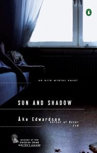 Sun and Shadow | Åke Edwardson |