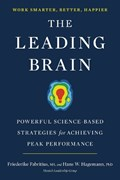 The Leading Brain | Fabritus, Friederike (friederike Fabritus) ; Hagemann, Hans W. (hans W. Hagemann) |