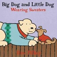 Big Dog and Little Dog Making a Mistake | Dav Pilkey |