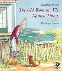 The Old Woman Who Named Things   Cynthia Rylant  