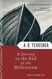 A Journey to the End of the Millennium | Yehoshua, Abraham B. ; De Lange, N. R. M. |