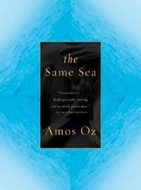 The Same Sea   Amos Oz  