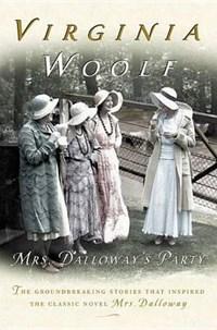 Mrs. Dalloway's Party | Virginia Woolf & Stella Mcnichol |