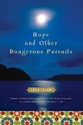 Hope and Other Dangerous Pursuits | Laila Lalami |