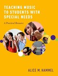 Teaching Music to Students with Special Needs | Alice Hammel |