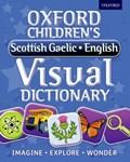 Oxford Children's Scottish Gaelic-English Visual Dictionary   Oxford Dictionaries  
