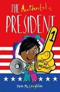 The Accidental President | Tom McLaughlin |