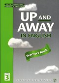 Up and Away in English: 3: Teacher's Book   Crowther, Terence G. ; Gargagliano, Arlen  
