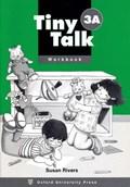 Tiny Talk: 3: Workbook A | Susan Rivers |