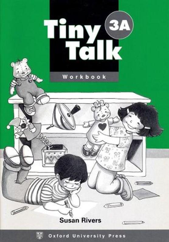 Tiny Talk: 3: Workbook A