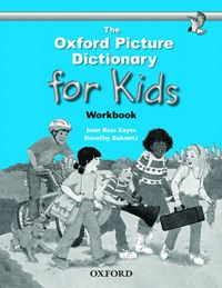 Oxford Picture Dictionary for Kids: Workbook | Joan Ross Keyes |