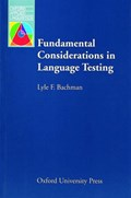 Fundamental Considerations in Language Testing   Lyle F. Bachman  