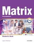 New Matrix Foundation: Students Book   Kathy Gude ; Jane Wildman ; Michael Duckworth  
