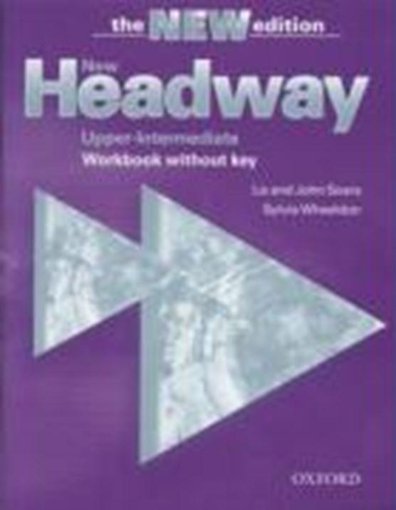 New Headway: Upper-Intermediate Third Edition: Workbook (Without Key)