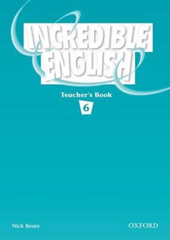 Incredible English 6: Teacher's Book