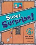 Super Surprise!: 4: Course Book | Vanessa Reilly ; Sue Mohammed |