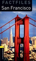 Oxford Bookworms Library Factfiles: Level 1:: San Francisco | Janet Hardy-Gould |