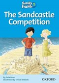 Family and Friends Readers 1: The Sandcastle Competition | Julie Penn ; Emilia Robledo |