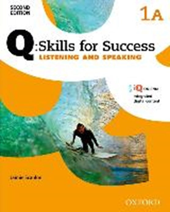 Q Skills for Success: Level 1. Listening & Speaking Split Student Book A with iQ Online