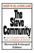 The Slave Community | John W. Blassingame |