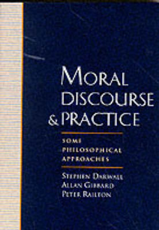 Moral Discourse and Practice