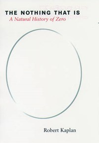 The Nothing That Is | Robert Kaplan |
