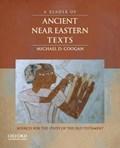 A Reader of Ancient Near Eastern Texts | Michael David Coogan |
