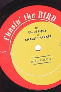 Chasin' The Bird | Brian Priestley |