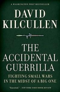 The Accidental Guerrilla | David Kilcullen |