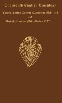 The South English Legendary, Vol. III, Introduction and glossary | Charlotte D'evelyn ; Anna J. Mill |