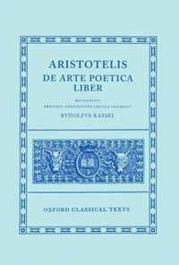 Aristotle De Arte Poetica | Rudolf Kassel ; Rudolph Kassel |