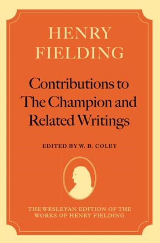 Henry Fielding: Contributions to The Champion, and Related Writings