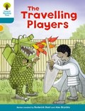 Oxford Reading Tree Biff, Chip and Kipper Stories Decode and Develop: Level 9: The Travelling Players | Roderick Hunt |