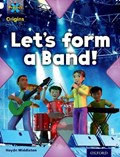 Project X Origins: White Book Band, Oxford Level 10: Working as a Team: Let's Form a Band!   Haydn Middleton  