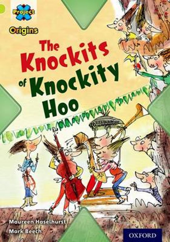 Project X Origins: Lime Book Band, Oxford Level 11: Underground: The Knockits of Knockity Hoo