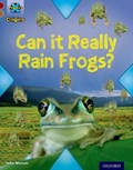 Project X Origins: Dark Red Book Band, Oxford Level 18: Unexplained: Can it Really Rain Frogs? | John Malam |