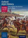 Oxford AQA History for A Level: The English Revolution 1625-1660 | J Daniels |