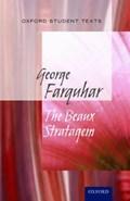 Oxford Student Texts: The Beaux' Stratagem | Maybank, Diane ; Croft, Steven |
