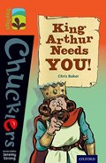 Oxford Reading Tree TreeTops Chucklers: Level 13: King Arthur Needs You! | Chris Baker |