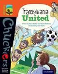 Oxford Reading Tree TreeTops Chucklers: Level 13: Transylvania United | Barlow, Steve ; Skidmore, Steve |