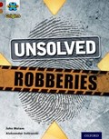 Project X Origins: Dark Red Book Band, Oxford Level 18: Who Dunnit?: Unsolved Robberies   John Malam  