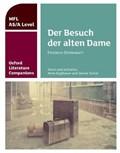 Oxford Literature Companions: Der Besuch der alten Dame | Koglbauer, Rene ; Turner, Janine |