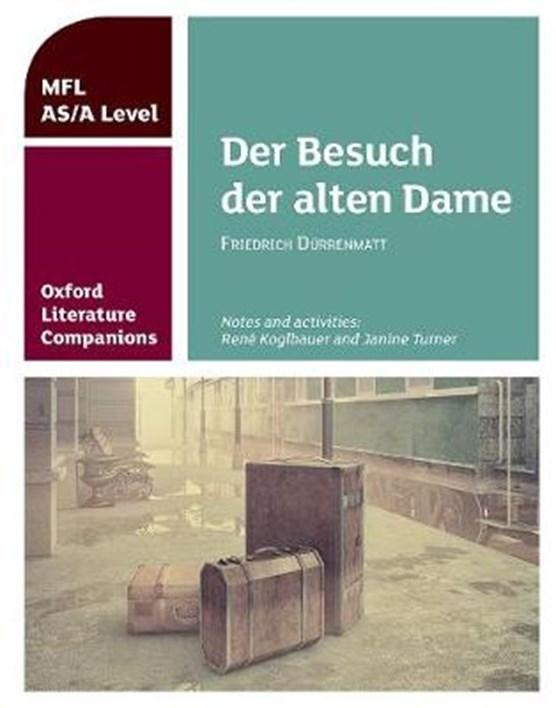 Oxford Literature Companions: Der Besuch der alten Dame
