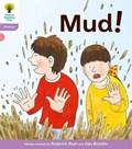 Oxford Reading Tree: Level 1+: Floppy's Phonics Fiction: Mud! | Hunt, Roderick ; Ruttle, Kate |