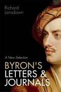BYRONS LETTERS & JOURNALS | Richard Lansdown |