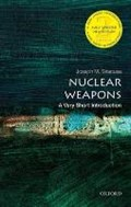 Nuclear Weapons: A Very Short Introduction   Joseph M. (professor In Human Security And International Diplomacy And Deputy Dean Of Global And Language Studies, Royal Melbourne Institute of Technology University, Australia) Siracusa  
