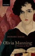 Olivia Manning   Deirdre (professor Emerita of English at Temple University) David  
